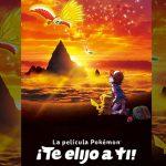 El filme Pokémon: ¡Yo te elijo! llegará a la TV Norteamericana a fines de Noviembre